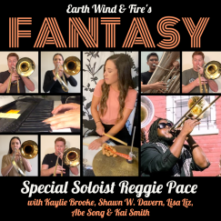Cover art for the premiere of my arrangement of Fantasy by Earth Wind & Fire that I wrote for Lisa Liz Chapelle featuring Reggie Pace (2020)